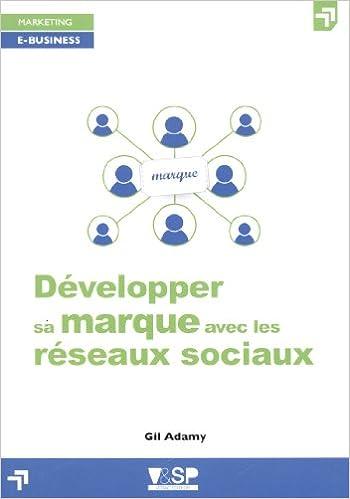 Lire un Développer sa marque avec les réseaux sociaux pdf, epub ebook