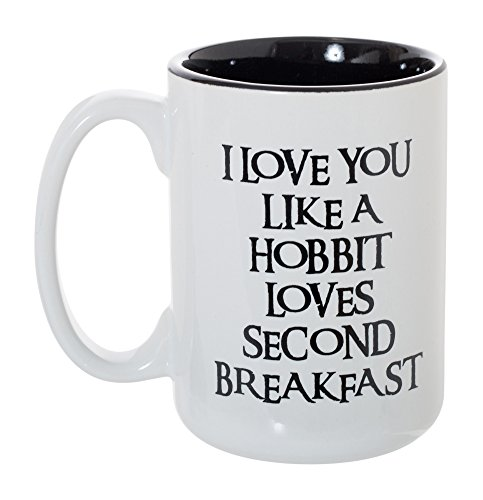 I Love You Like A Hobbit Loves Second Breakfast 15 oz Deluxe Large Double-Sided Mug by Artisan Owl