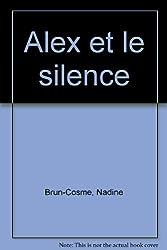 Alex et le silence