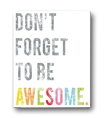 Awesome Art (Children's Wall Art Print, Don't Forget to Be Awesome, 08x10 inch Print, Kid's Room Decor, Gender Neutral Nursery, Inspirational, Motivational, Teenager's Room, Classroom, Typography)