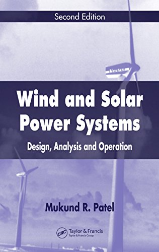 (Wind and Solar Power Systems: Design, Analysis, and Operation, Second Edition)