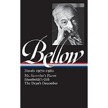 Saul Bellow: Novels 1970-1982 (LOA #209): Mr. Sammler's Planet / Humboldt's Gift / The Dean's December (Library of America)