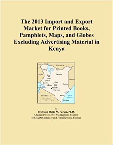 The 2013 Import and Export Market for Printed Books, Pamphlets, Maps, and Globes Excluding Advertising Material in Kenya