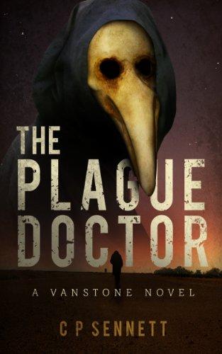 The Plague Doctor - A Vanstone Novel
