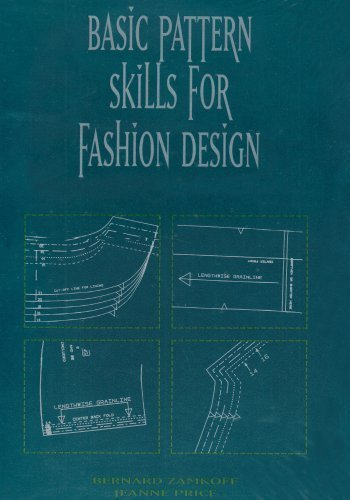 Basic Pattern Skills for Fashion Design by Bernard Zamkoff (1997-06-04)