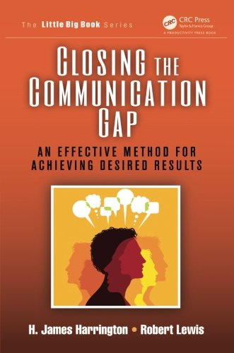 Closing the Communication Gap: An Effective Method for Achieving Desired Results (The Little Big Book Series) by Brand: Productivity Press