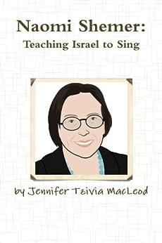 Naomi Shemer by [MacLeod, Jennifer Tzivia]