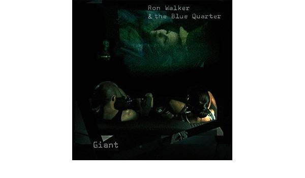 Giant de Ron Walker & the Blue Quarter en Amazon Music ...