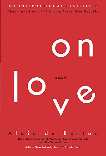 On Love: A Novel [Alain de Botton] (Tapa Blanda)