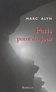 Paris point du jour par Marc Alyn
