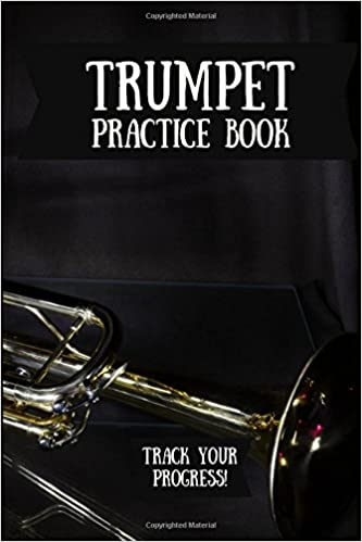 Trumpet Practice Book Music Journal For Your