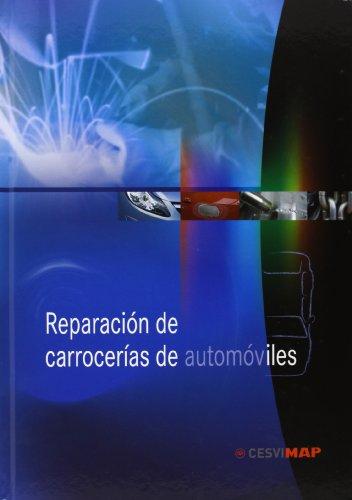 Descargar Libro Reparación De Carrocerías De Automóviles Cesvimap