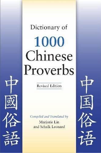 Dictionary of 1000 Chinese Proverbs, Revised Edition pdf