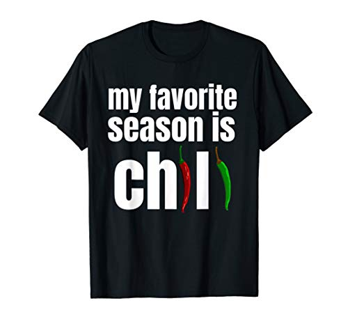 My Favorite Season is Chili T-Shirt Bowl of Chili Pepper