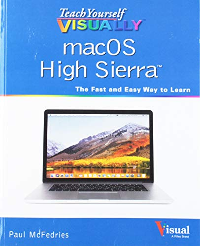 High Guide Sierra - Teach Yourself VISUALLY macOS High Sierra