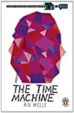The Time Machine, Anonymous and H. G. Wells, 0143118412