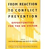 From Reaction to Conflict Prevention : Opportunities for the UN System, , 1588260194