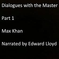 Dialogues with the Master, Part 1