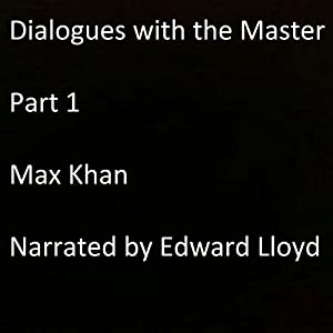 Dialogues with the Master, Part 1 Audiobook