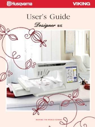 Husqvarna Viking Designer SE User's Guide COLOR Comb-Bound Copy Reprint Manual For Sewing Machine