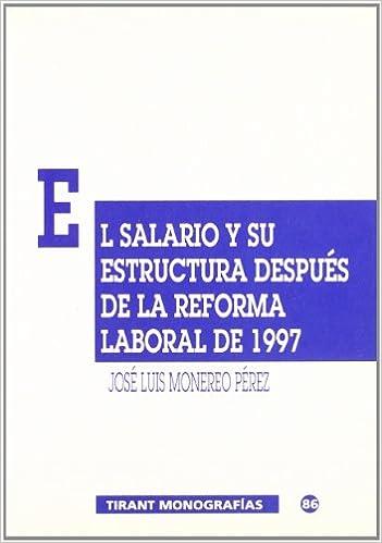 El Salario Y Su Estructura Después De La Reforma Laboral De