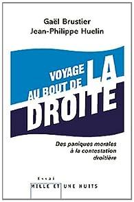 Voyage au bout de la droite par Gaël Brustier