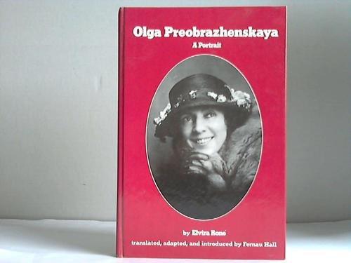Olga Preobrazhenskaya  : A Portrait