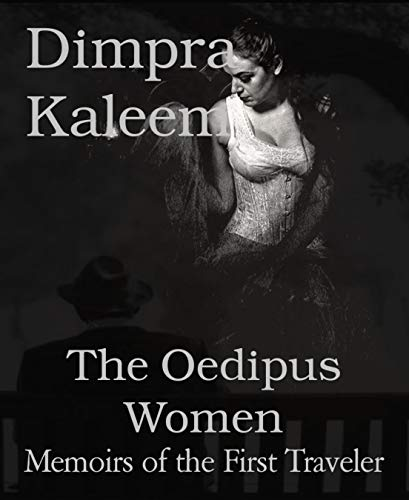 The Oedipus Women: Memoirs of the First Traveler