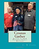 #4: Cessnas Gather: Review of 2018 National Family Reunion