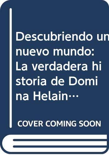 Descubriendo un nuevo mundo: La verdadera historia de Domina Helaine: Amazon.es: S. Lynn, Samy, López Gallardo, Francisco Miguel: Libros