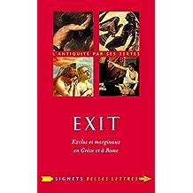 Exit !: Exclus et marginaux en Grèce et à Rome (Signets Belles Lettres t. 18) (French Edition)