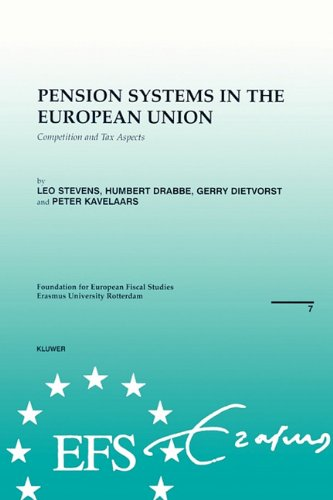 EUropean Fiscal Studies: Pension Systems in the European Union: Competition and Tax Aspects (Efs Brochures, Vol 7)