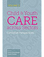 Child and Youth Care across Sectors, Volume 2: Canadian Perspectives