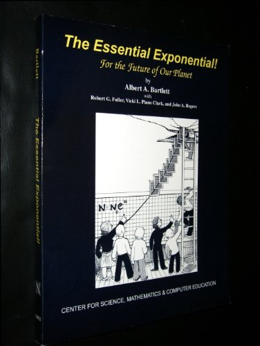 The Essential Exponential! (For the Future of Our Planet)