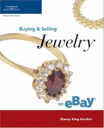 Buying & Selling Jewelry on eBay (Buying & Selling on Ebay) from Brand: Course Technology PTR