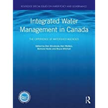 Integrated Water Management in Canada: The Experience of Watershed Agencies