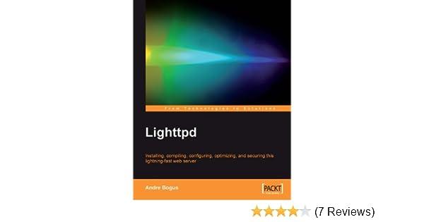 Lighttpd, Andre Bogus, eBook - Amazon com