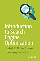 Introduction to Search Engine Optimization: A Guide for Absolute Beginners Front Cover