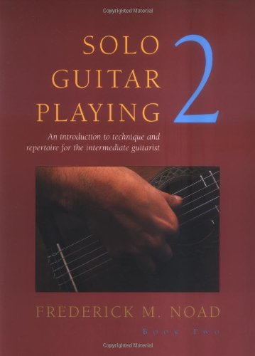 Solo Guitar Playing - Volume 2 (Classical Guitar)