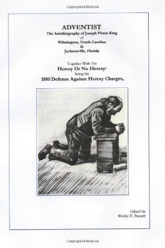 Download Adventist: The Autobiography Of Joseph Piram King ebook