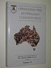 Upholding the Australian Constitution Volume…