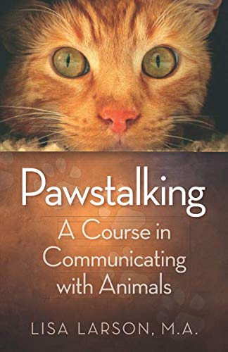 Pawstalking: A Course in Communicating with Animals