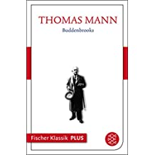 Buddenbrooks: Verfall einer Familie (Fischer Klassik Plus) (German Edition)