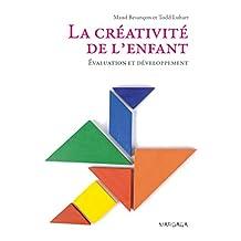 La créativité de l'enfant: Évaluation et développement (Psy) (French Edition)