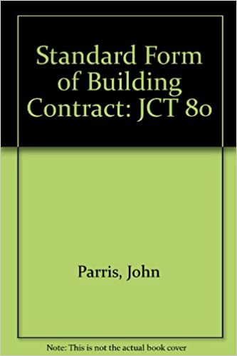 Standard Form Of Building Contract Jct 80 John Parris