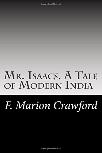 Mr. Isaacs, A Tale of Modern India PDF