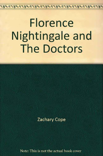 Florence Nightingale and the Doctors