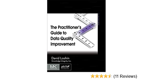 Amazon com: The Practitioner's Guide to Data Quality Improvement