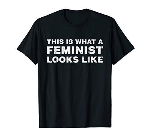 This is What a Feminist Looks Like T-Shirt Mens, Women, - Looks A Is T-shirt Feminist Like What This