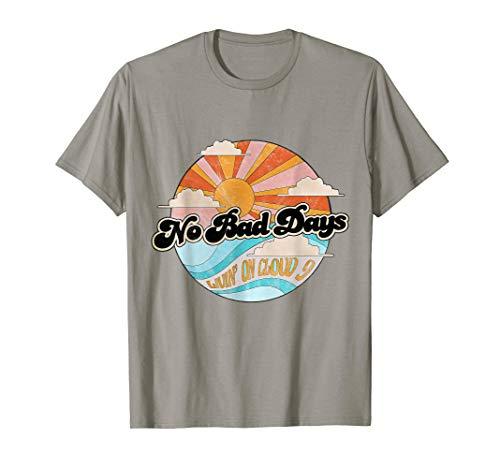 No Bad Days Living On Cloud 9 Shirt Bad Day Womens T-shirt